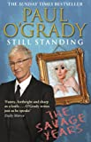 Still Standing: The Savage Years