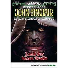 John Sinclair - Folge 2013: Land der bösen Trolle