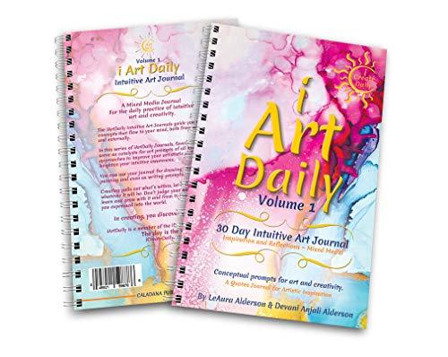 i Create Daily 90 Day Goals Journal - Ein motivierender Tagesplaner für Ihre Träume mit Produktivität, Achtsamkeit und Verantwortlichkeit 30 Day Art Journal Vol-1 Pink multi -