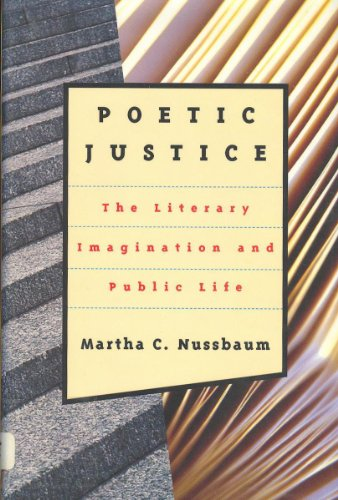 Poetic Justice: The Literary Imagination and Public Life (Alexander Rosenthal Lectures)