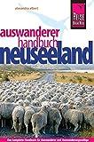 Reise Know-How Neuseeland Auswanderer-Handbuch: Ratgeber für den gesamten Auswanderungsprozess