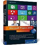 Microsoft Project 2013: Das umfassende Handbuch (Galileo Computing)