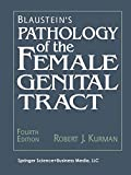 Image de Blaustein's Pathology of the Female Genital Tract