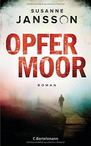 Opfermoor: Roman