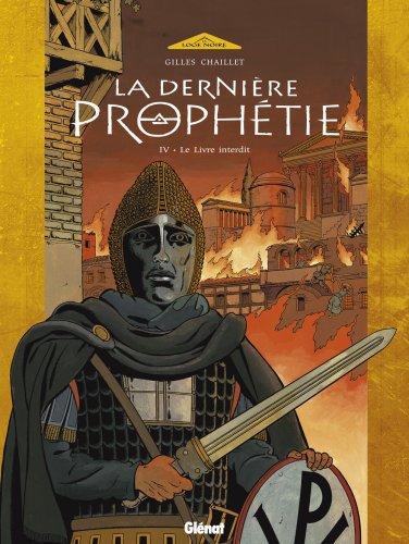 La dernière prophétie, tome 4 : Le livre maudit