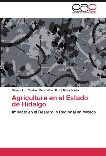 Agricultura En El Estado de Hidalgo por Blanca Luz Castro