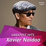 Xavier Naidoo: Greatest Hits