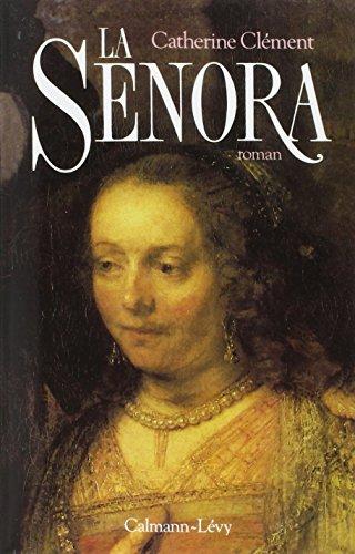 La Senora par Catherine Clement