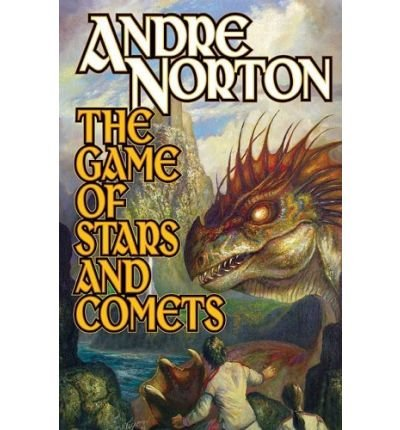 The Game of Stars and Comets Norton, Andre ( Author ) Apr-07-2009 Paperback