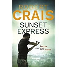 Sunset Express (Cole and Pike Book 6)