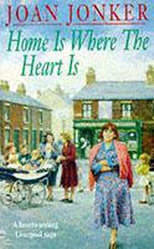 Home is Where the Heart is [Paperback] by Jonker, Joan
