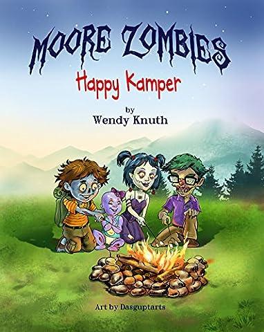Moore Zombies: Happy Kamper