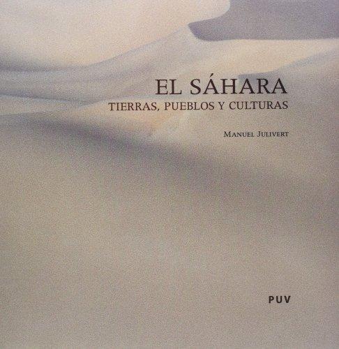 El Sáhara: Tierras, pueblos y culturas (Fora de Col·lecció)