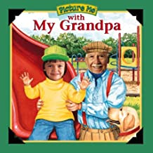 With My Grandpa (Picture Me) by Catherine McCafferty (2000-03-02)