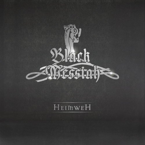 Black Messiah: Heimweh (Audio CD)