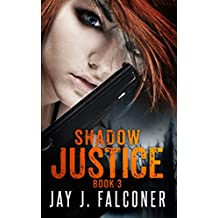 Shadow Justice (Time Jumper Series Book 3)