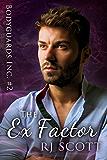 The Ex Factor (Bodyguards Inc. Book 2) (English Edition)