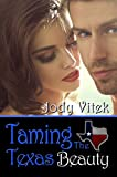 Book cover image for Taming the Texas Beauty (Texas Girlfriends Book 3)