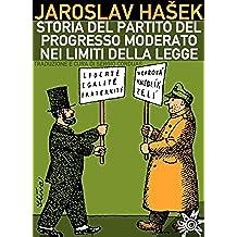 Storia del Partito del progresso moderato nei limiti della legge