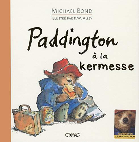Paddington à la kermesse par Michael Bond