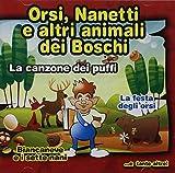 Orsi, Nanetti e Altri Animali