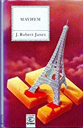 Mayhem by J. Robert Janes (1992-02-10)