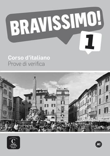 Bravissimo 1 Prove di verifica por Marilisa Birello, Nicoletta Nanni, Albert Vilagrasa, Irene Zannier