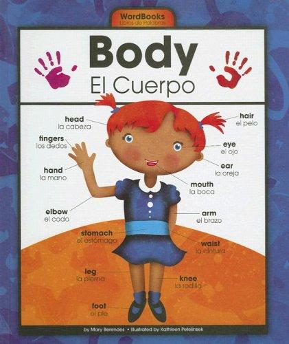 Body/El Cuerpo (Wordbooks/Libros de Palabras) por Mary Berendes