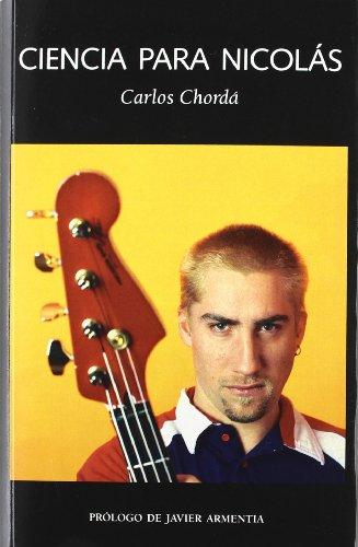 Ciencia para Nicolás (Las Dos Culturas) por Carlos Chorda
