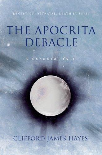 THE APOCRITA DEBACLE (The Murkmyre Saga) (English Edition)
