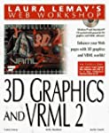 VRML 2.0 and 3D Graphics (Laura Lemay...