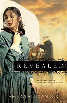 Revealed (Fountain Creek Chronicles Book #2) par [Alexander, Tamera]