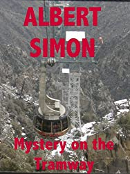 Mystery on the Tramway (Henry Wright Mystery Book 3)