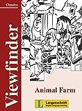 Animal Farm: Student's Book. Mit Annotationen (Viewfinder Classics / Literature)