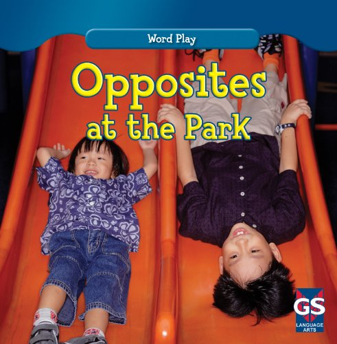 Opposites at the Park (Word Play)