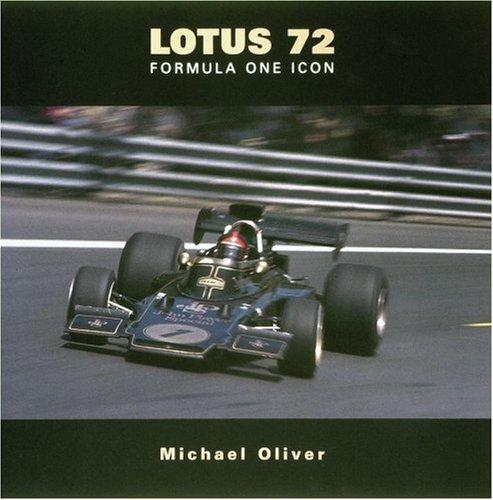 Lotus 72: Formula One Icon por Michael Oliver