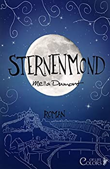 Sternenmond (Colors of Life 3)