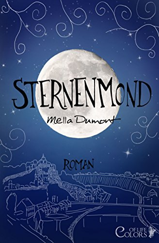 Sternenmond (Colors of Life 3) von [Dumont, Mella]