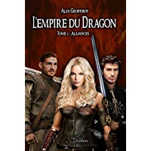 L'Empire du Dragon - Tome 2 : Alliances (Emergence)