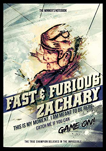 Fast & Furious Zachary, This Is My Moment.  I Am Meant To Be Here.: The Winner's Notebook (Inspirational Hockey) por Lemieux Gretzky