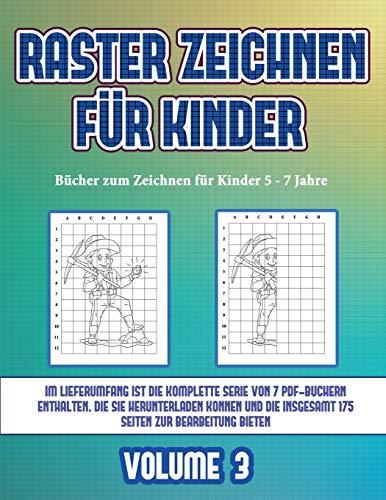 Bücher zum Zeichnen für Kinder 5 - 7 Jahre (Raster zeichnen für Kinder - Volume 3): Dieses Buch bringt Kindern bei, wie man Comic-Tiere mit Hilfe von Rastern zeichnet