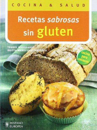 Recetas sabrosas sin gluten (Cocina & salud)