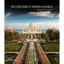Architecture et jardins moghols