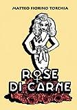 Rose di carne