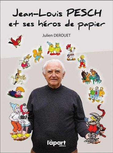 Jean-Louis Pesch et ses héros de papier
