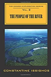 The People of the River: The Amazon Exploration Series: Volume 2