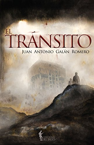 El tránsito por Juan Antonio  Galán Romero