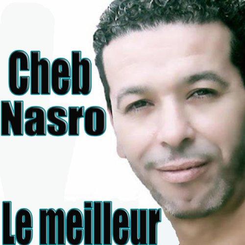 Cheb Nasro, le meilleur