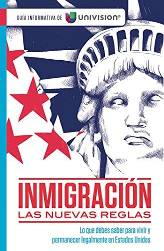 Inmigración Y Ciudadanía. Guia Informativa de Univision / Immigration. an Information Guide by Univision (Guía Informativa De Univision) por Univision