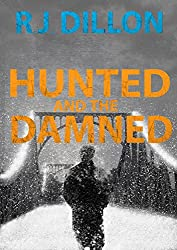 Hunted and the Damned (Nick Torr Spy Thriller Book 3)